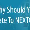 Why You Should Upgrade to NextGen